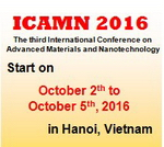 ICAMN 2016 - THE THIRD INTERNATIONAL CONFERENCE ON ADVANCED MATERIALS AND NANOTECHNOLOGY